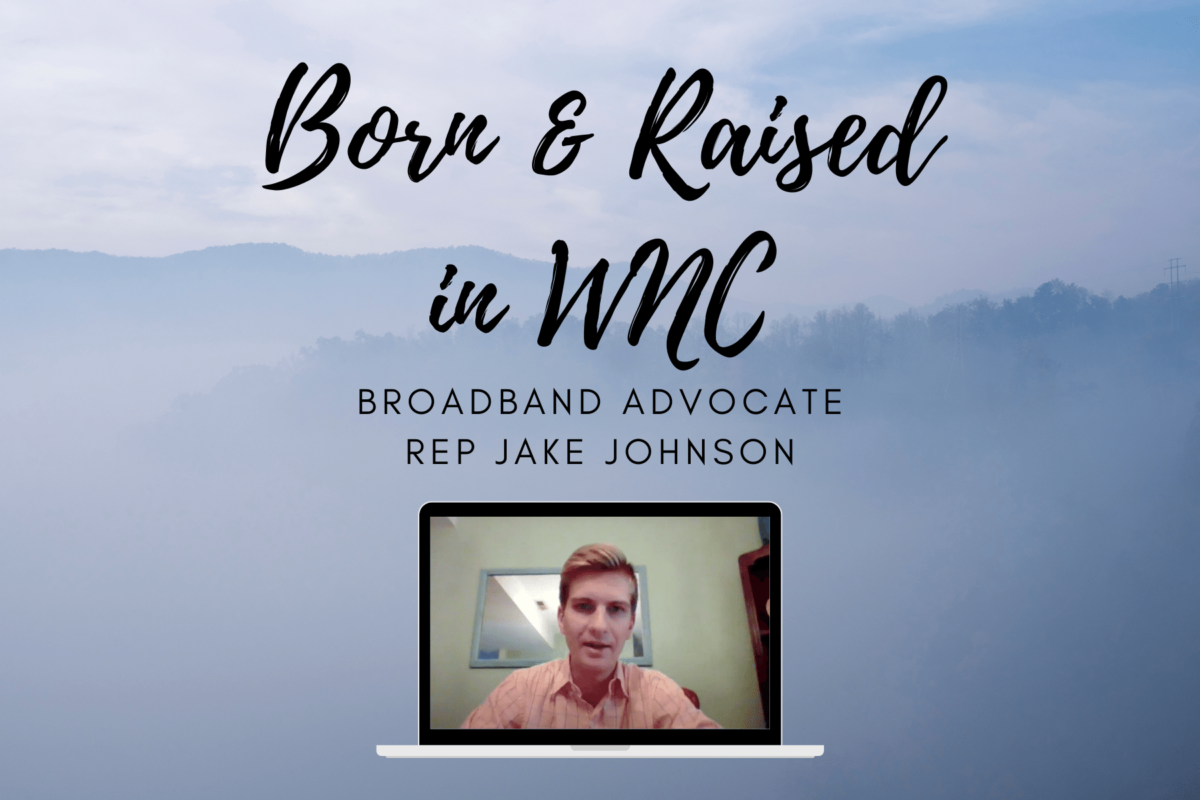 Rep Jake Johnson - Born & Raised in WNC