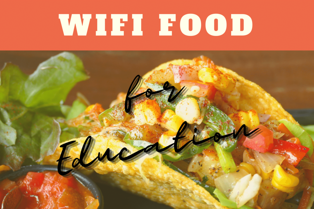 WiFi Food for Education