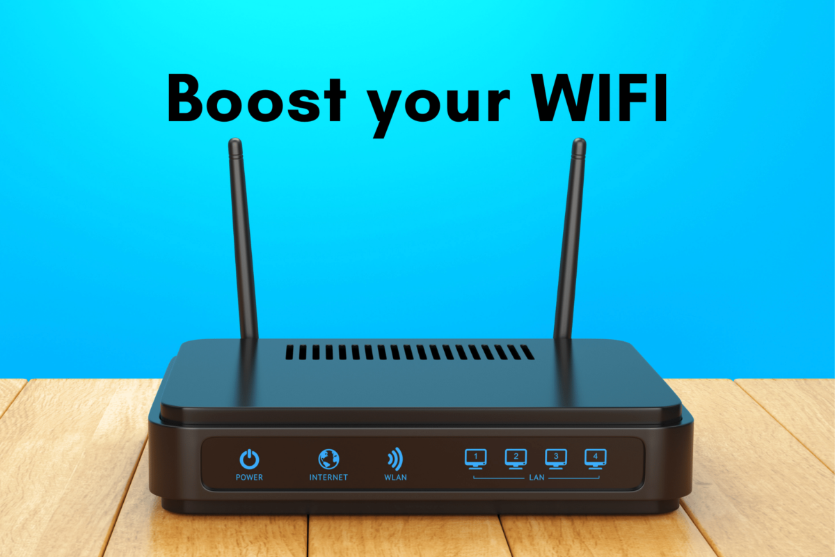boost your WiFi