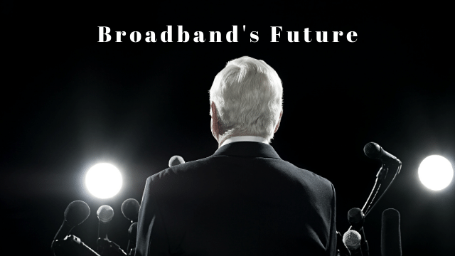 Broadband's Future