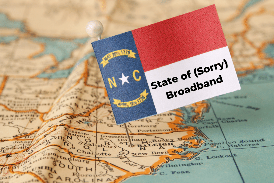 State of (Sorry) Broadband in NC