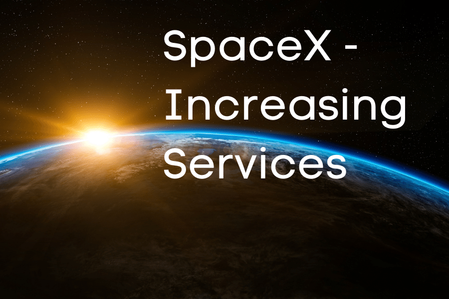 SpaceX Increasing Services