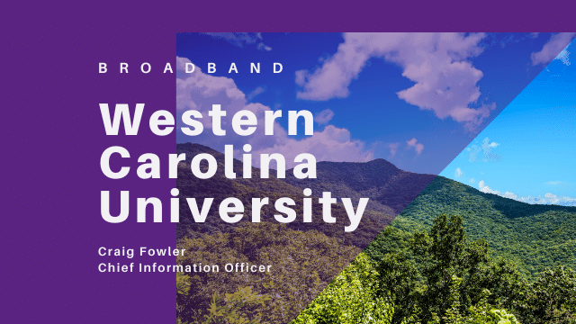 Broadband at Western Carolina University