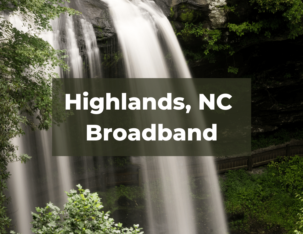 Highlands NC Broadband in Macon County