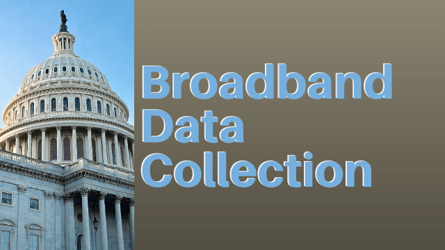 FCC Broadband Data Collection