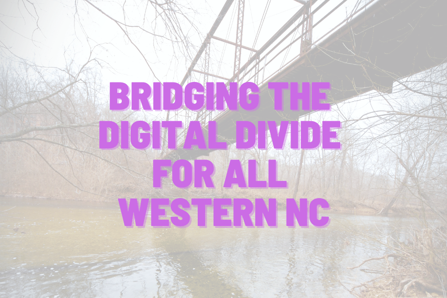 Bridging the digital divide in WNC